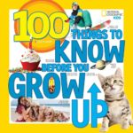 Book Review: 100 Things to Know Before You Grow Up